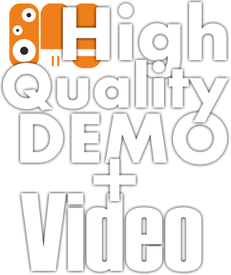 High Quality Demo + Video